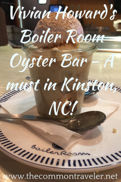 Boiler Room Vivian Howard's version of a neighborhood eatery - Boiler Room Oyster Bar in Kinston, NC. The best banana pudding you'll ever taste!