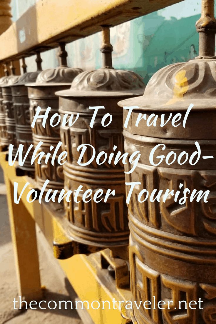 Volunteer Tourism How To Travel And Do A Good Deed - Volunteer Tourism