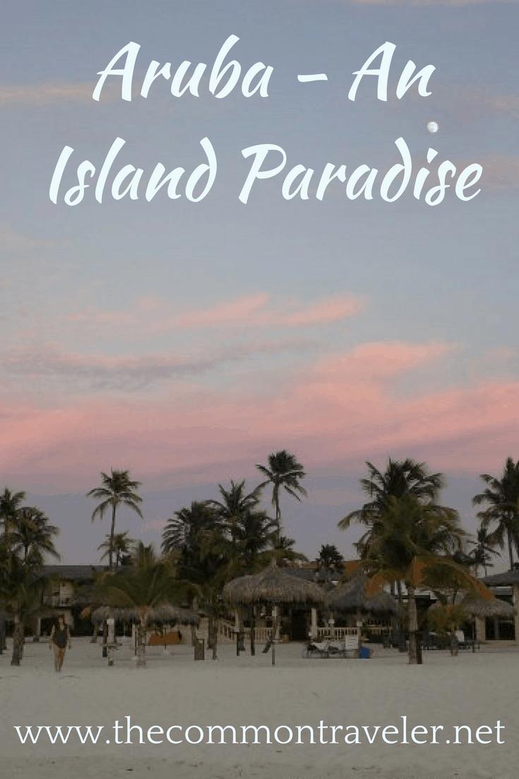 Aruba - An Island Paradise