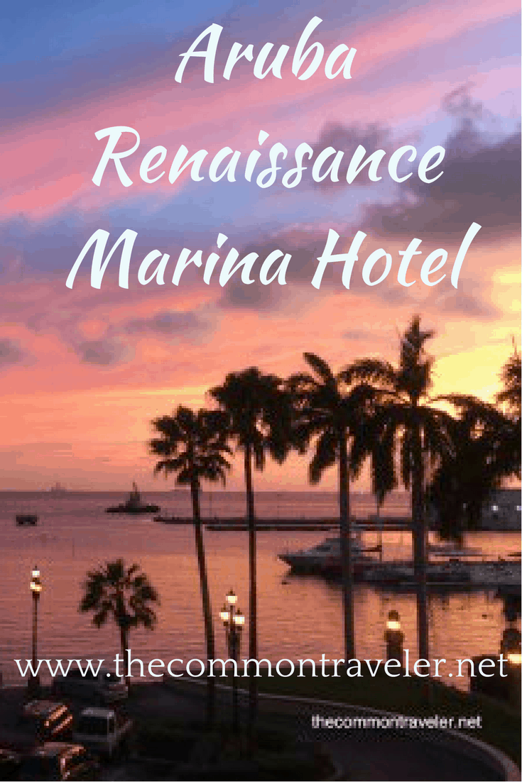 Aruba Renaissance Marina Hotel