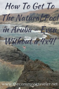 How to visit the Natural Pool in Aruba, tips featured by top travel blog, The Common Traveler: 5 options to get to the natural pool in Aruba. Pick your way. #aruba #naturalpool