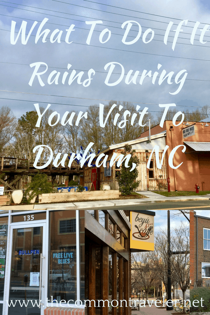 What To Do If It Rains During Your Visit To Durham, NC (1)