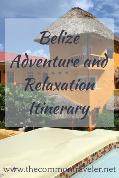 One Week in Belize featured by top US travel blog, The Common Traveler: A guide to help you plan 7 days in Belize that includes adventure and relaxation. #Belize