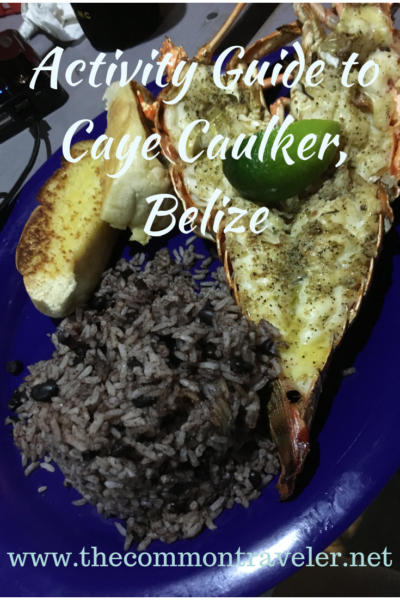 Best Things to Do in Caye Caulker featured by top US travel blog, The Common Traveler: Ultimate guide to what to do in Caye Caulker, Belize. #cayecaulker #belize