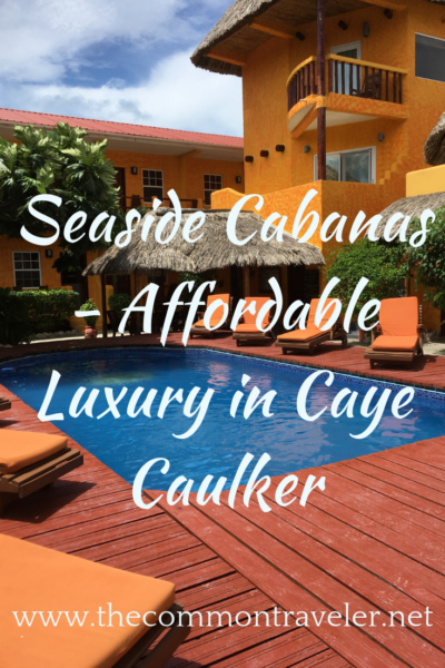 Looking for an affordable place to stay in Caye Caulker? With its rooftop hot tubs and a glorious pool, you'll love Seaside Cabanas. #cayecaulker #belize #seasidecabanas
