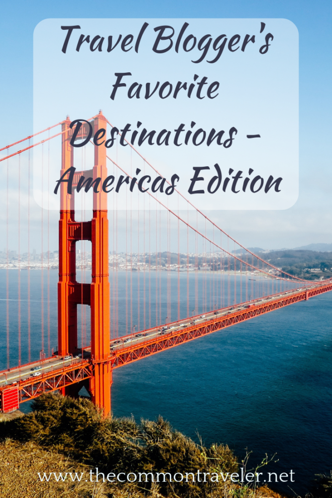 Best places to visit in the Americas featured by top travel blog, The Common Traveler