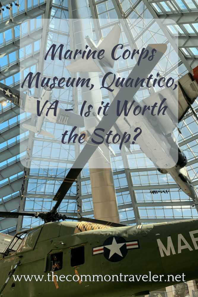 Wondering whether the Marine Corps Museum in Quantico, VA, USA is worth the visit? Read on to see if it is worth it for you! #usmc #usmcmuseum