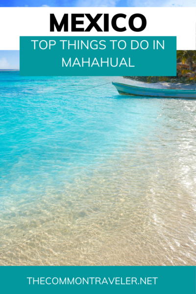 best things to do in Mahahual