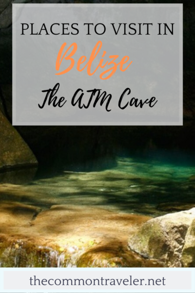 Visiting ATM Cave in Belize featured by top travel blog, The Common Traveler