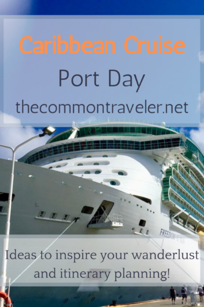 The Best Caribbean Cruise Shore Excursions to do on Port Day featured by top cruise blog, The Common Traveler