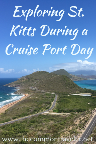 The Best Things to Do in St Kitts During a Port Day featured by top travel blog, The Common Traveler