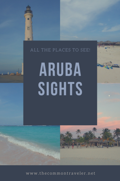 Aruba Sightseeing tips featured by top travel blog, The Common Traveler: Aruba Beaches and Desert Aruba - So Much More Than Beaches & Desert - #aruba #arubasights #arubasightseeing #arubaisland #flamingobeach #arubanaturalpool #naturalpool #californialighthouse