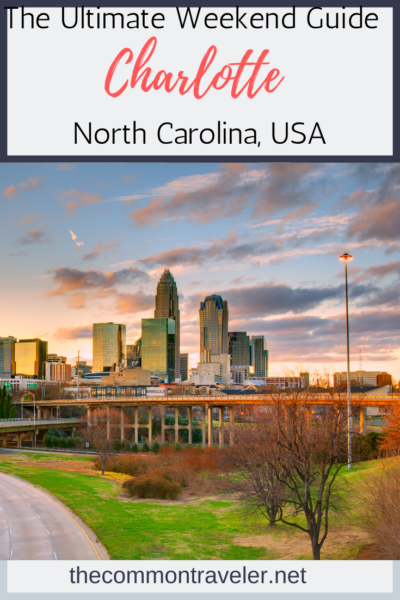 Wondering whether to visit Charlotte, NC? Here are 8 great reasons to add Charlotte to your list of destinations!