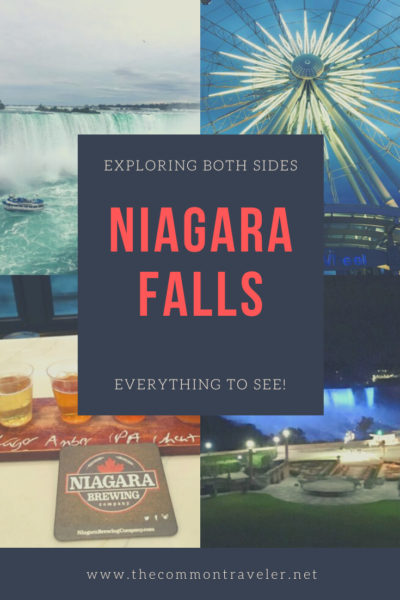 Day Trip to Niagara Falls - US and Canadian Sides featured by top travel blog, The Common Traveler: Don't sacrifice one side or the other when visiting Niagara Falls. Here is a day trip itinerary to see the best things on each side of the border. #niagara #niagaraus #niagaracanada #us #canada