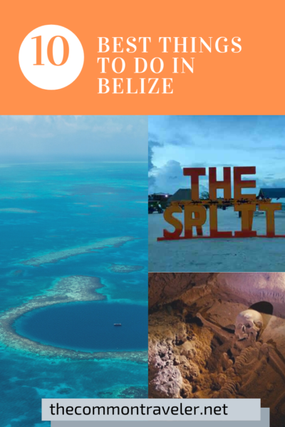 Top 10 Best Things To Do in Belize featured by top US travel blog, The Common Traveler.