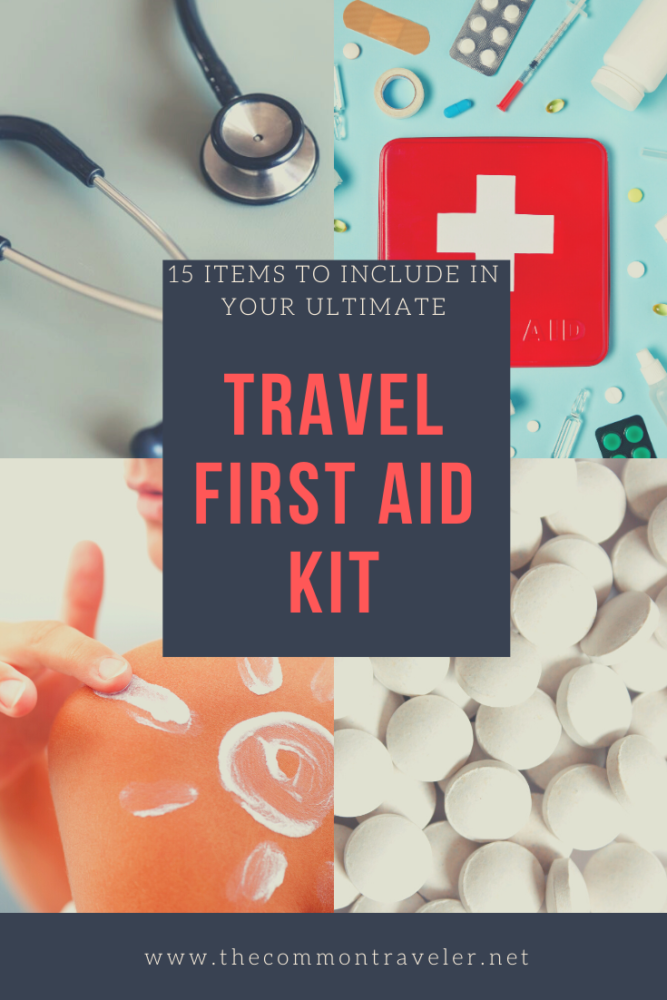 15 Travel First Aid Kit Essentials You Need featured by top US travel blog, The Common Traveler.