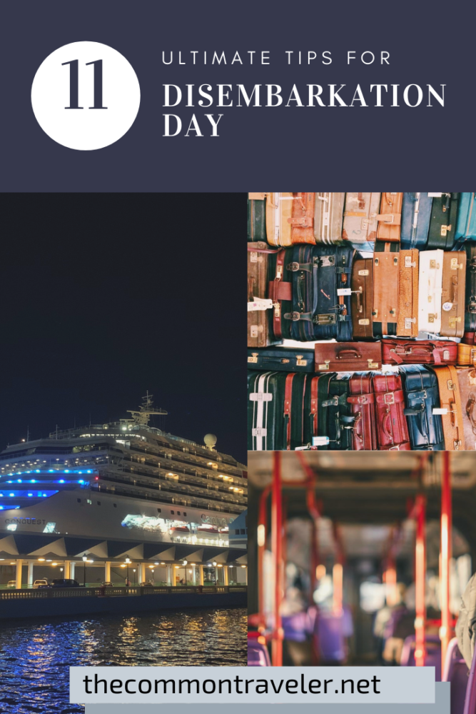 Top 11 Tips for a Smooth Disembarkation Day featured by top US travel blog, The Common Traveler.