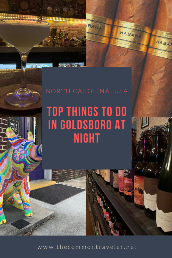 Top Things to do in Goldsboro at Night featured by top travel blog, The Common Traveler.