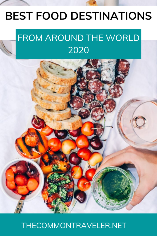 TOP 5 BEST FOOD CITIES IN THE WORLD FOR FOODIES IN  2020 featured by top travel blog, The Common Traveler.