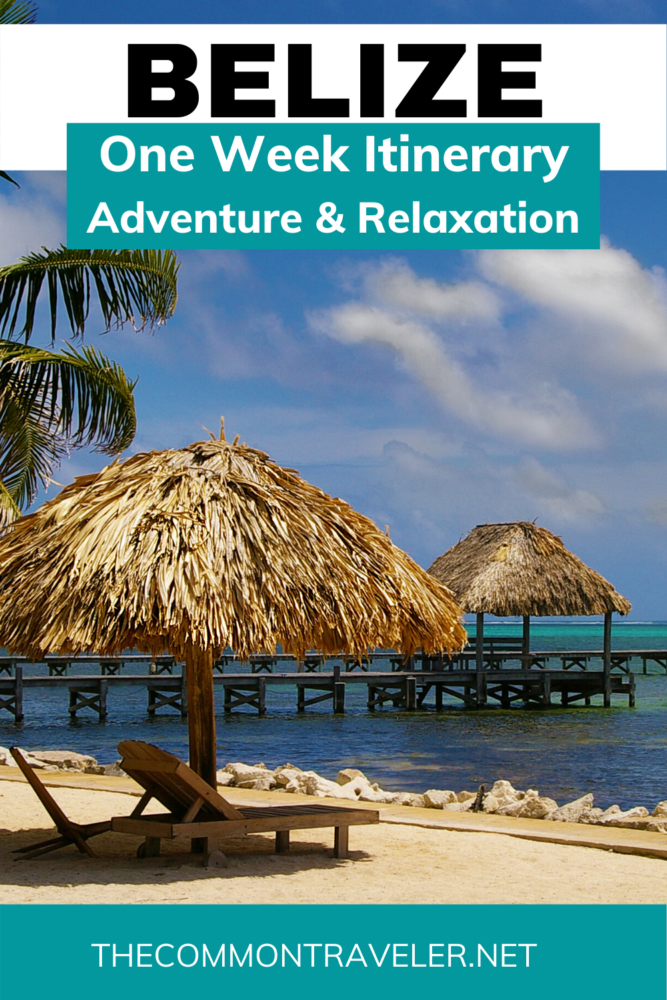 One Week in Belize featured by top US travel blog, The Common Traveler: A guide to help you plan 7 days in Belize that includes adventure and relaxation. #Belize #centralamerica #belizeitinerary #caribbean #atmcave #thecommontraveler