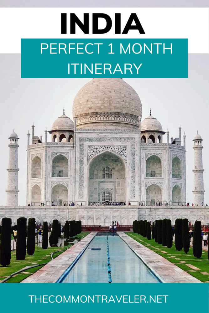 One month India itinerary featured by top travel blog, The Common Traveler. #india #indiaitinerary