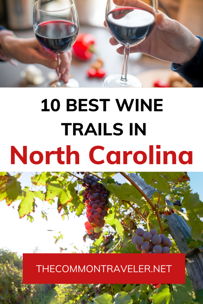 THE 10 BEST NORTH CAROLINA WINE TRAILS TO VISIT featured by top NC blog, The Common Traveler Where to go, What to try, Where to Stay, Wine Trail Etiquette; #ncwine #ncwinetrails #visitnc #winetrails #winetrailetiquette