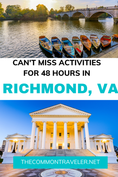WEEKEND IN RICHMOND VA travel guide featured by top US travel blogger, The Common Traveler