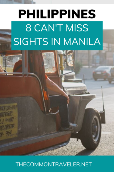 8 BEST THINGS TO DO IN MANILA Philippines featured by top travel blogger, The Common Traveler. #manila #philippines #intramuros #rizalpark #UNESCO #sanagustinchurch #manilaoceanpark #nationalmuseumofthephilippines #robinsonsplacemall #divisoriamarket #jeepneys