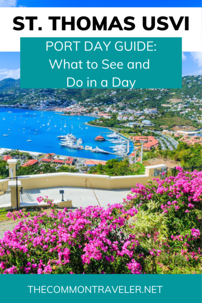 How to Enjoy St. Thomas' Beaches and other sights on a cruise port day. Tips on getting to St. Thomas' beaches during a port day. Tips on how to get around the island. Sightseeing options for the history lover and adventure seeker too! #stthomas #caribbean #stthomasusvi #stthomastravel #stthomasbeaches #caribbeantravel #caribbeanislands #caribbeanadventure #thecommontraveler #cruise #caribbeancruise #usvibeaches
