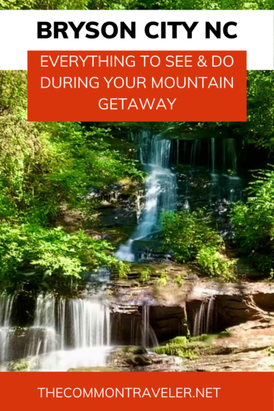Is a mountain getaway in your plans? The Common Traveler recommends adding Bryson City NC to your itinerary or as your home base. Click here now for the complete travel guide on the best things to see and do. You'll find breweries, whitewater rafting, a walkable town, artists, and a beautiful setting in the Great Smoky Mountains. Don't miss a ride on the Great Smoky Mountains Railroad too! #visitnc #brysoncity #greatsmokymountainsnationalpark #greatsmokymountains #clingmansdome #greatsmokymountainrailroad #gsmr #blueridgeparkway #fryemontinn #tombranchfalls #lakefontana #nantahalariverrapids #roadtonowhere #swaincounty #ncmountains