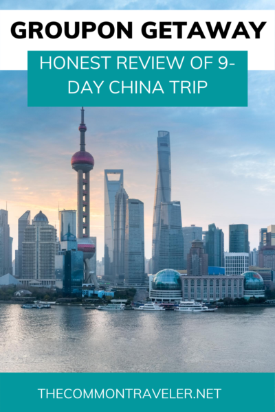 Tempted by those Groupon Getaways showing a 9-day trip to China for $499? I give the honest low-down on what it is, what is included, the additional costs, what you'll see, and what to expect during your trip. #groupongetaway #groupon #china #china #rewardstravelchina #beijing #greatwallofchina #shanghai