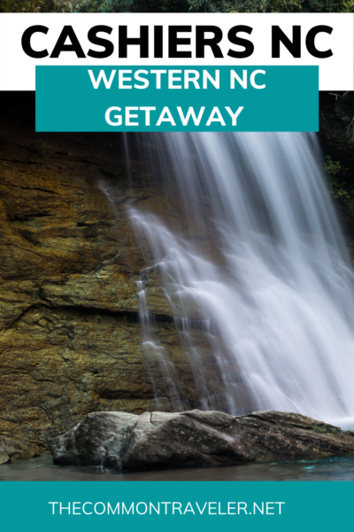 Cashiers WNC - A Western NC Getaway: The Common Traveler recommends spots that visitors shouldn't miss quaint and historic Cashiers. Waterfalls, a brewery, restaurants, the smallest post office, historic buildings and picturesque shops. Cashiers, NC has got it all! #visitnc #cashiers #wnc #westernnc