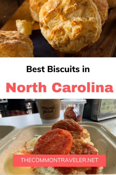 TOP 10 BEST BISCUITS IN NORTH CAROLINE YOU SHOULD TRY featured by top NC blogger, The Common Traveler