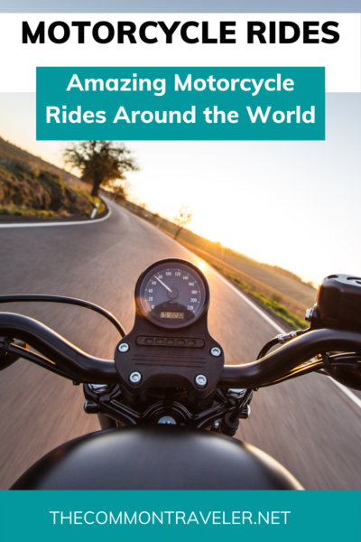 Six Amazing Motorcycle Rides Around the World: The Common Traveler shares six amazing motorcycle rides around the world to experience travel in an entirely different way. #tailofthedragon #pacificcoasthighway #amalficoast #greatoceanroad #havanaloop #laos